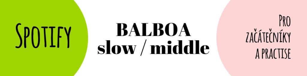 SPOTIFY Balboa slow middle
