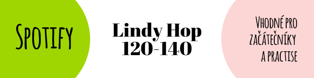 SPOTIFY Lindy 120-140