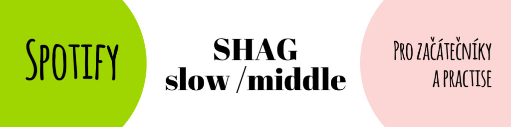 SPOTIFY Shag slow middle